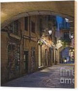 The Alley- In Beautiful Barcelona Wood Print
