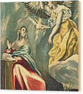 The Annunciation, C.1595-1600 Oil On Canvas Wood Print