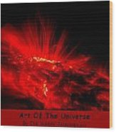 The Art Of The Universe 307 Wood Print
