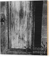The Back Door Bw Wood Print