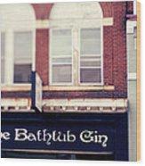 The Bathtub Gin Wood Print