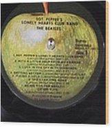 The Beatles Vinyl - Sgt. Pepper's Wood Print