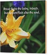 The Beauty Of Flowers Wood Print