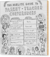 'the Berlitz Guide To Parent-teacher Conferences' Wood Print by Roz Chast