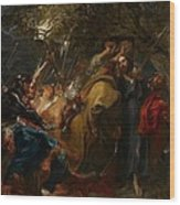 The Betrayal Of Christ Wood Print by Anthony Van Dyck