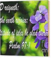 The Bible Psalms 97 Wood Print