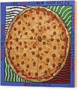 The Big Ass New York Pizza Wood Print by Anthony Falbo