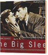 The Big Sleep  Wood Print