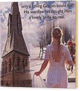 The Bride Of Christ Poem By Kathy Clark Wood Print