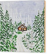 The Cabin Wood Print by Judy M Watts-Rohanna
