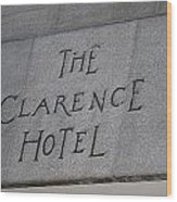 The Clarence Hotel Owned By U2 Wood Print