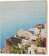 The Cliffside - Santorini Wood Print