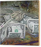 The Color Of The Money Wood Print