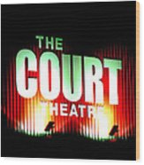 The Court Theatre Wood Print