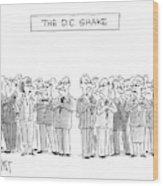 The D. C. Shake Wood Print