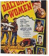 The Daltons Women, Lash Larue, Far Wood Print