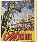 The Deadly Mantis 1957 Vintage Movie Poster Wood Print