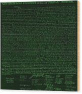 The Declaration Of Independence In Negative Green Wood Print by Rob Hans