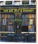 The Del Boy And Rodney Pub Wood Print
