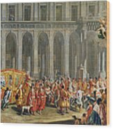 The Departure Of Alois Thomas Von Harrach, Viceroy Of Naples 1669-1742 From The Palazzo Reale Di Wood Print