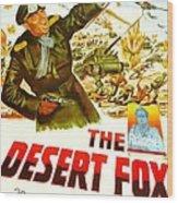 The Desert Fox, Aka The Desert Fox The Wood Print