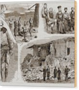 The Disastrous Earthquake In Anatolia, Asia Minor Wood Print