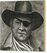 The Duke - Rooster Cogburn Wood Print