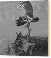 The Eagle And The Indian In Black And White Wood Print