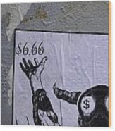 The Evil Means  Wood Print