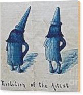The Evolution Of The Artist Wood Print