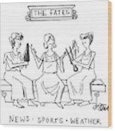 The Fates Wood Print