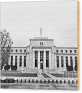 The Federal Reserve  Wood Print by Olivier Le Queinec
