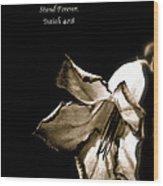 The Flower Fadeth Wood Print