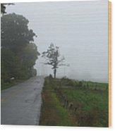 The Fog Of Road Wood Print
