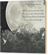 The Forest Fairies Wood Print