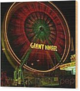 The Giant Wheel Spinning  Wood Print
