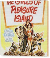 The Girls Of Pleasure Island, Us Wood Print