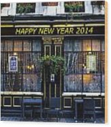 The Happy New Year 2014 Pub Wood Print