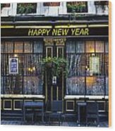 The Happy New Year Pub Wood Print