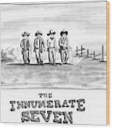 The Innumerate Seven Wood Print