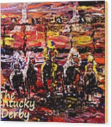 The Kentucky Derby - And They're Off  Wood Print