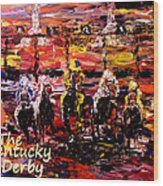 The Kentucky Derby - And They're Off Without Year  Wood Print
