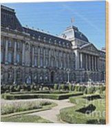 The King's Palace In Brussels Wood Print