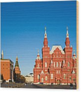 The Kremlin Towers And The State Museum Of Russian History Wood Print