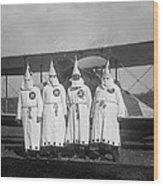 The Ku Klux Klan, One With Flight Wood Print