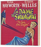 The Lady From Shanghai, Us Poster Art Wood Print