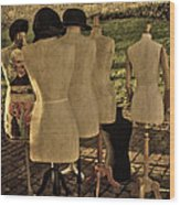 The Last Fashion Show- Old Mannequins Wood Print
