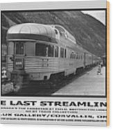 The Last Streamliner Poster Wood Print