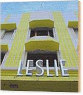The Leslie Hotel Wood Print