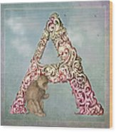 The Letter A Wood Print